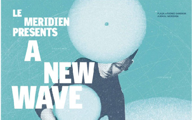 Le Meridien Presents - A New Wave